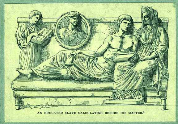 A slave doing calculations for his Roman master.