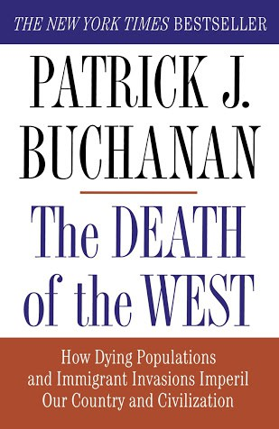 The Death of the West by Pat Buchanan