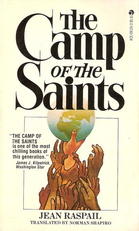 Camp of the Saint by Jean Raspail