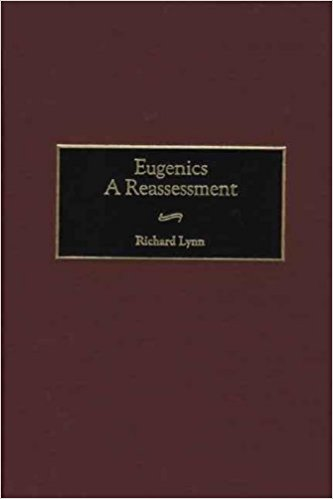 Eugenics A Reassessment by Richard Lynn