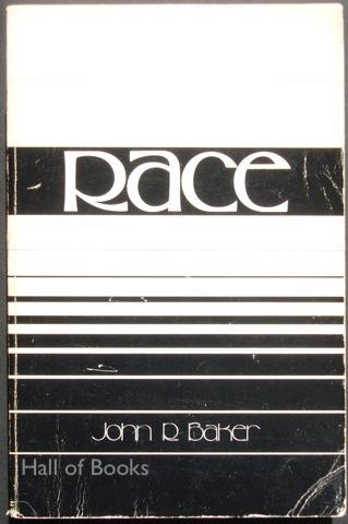 Race, Foundation for Human Understanding by John R. Baker
